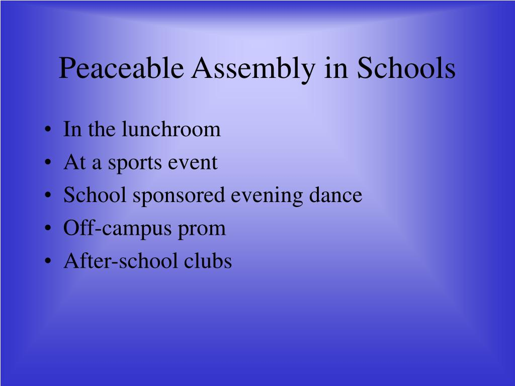 Peaceable Assembly in Schools