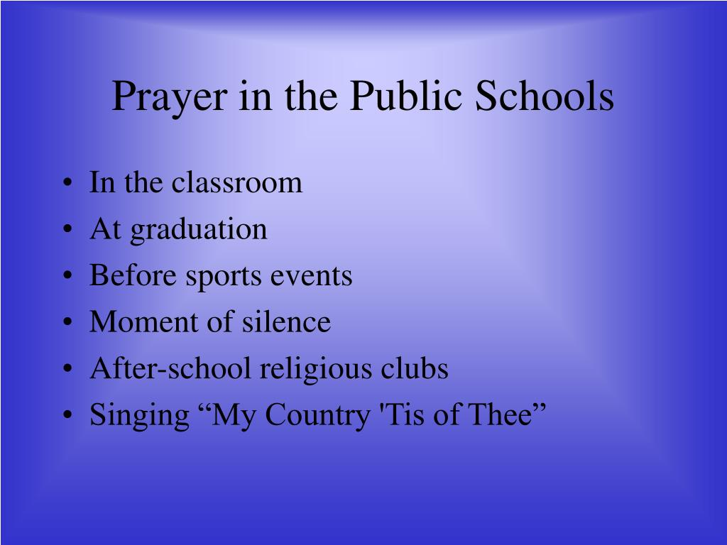 Prayer in the Public Schools