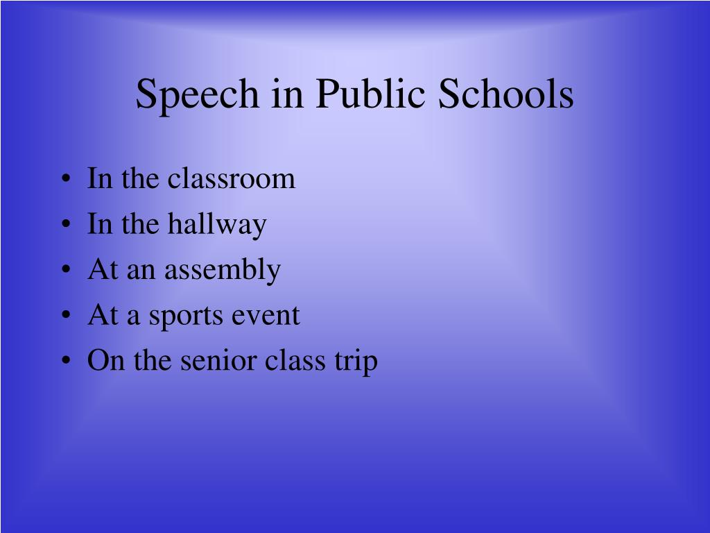 Speech in Public Schools