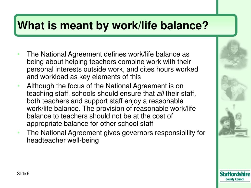 What is meant by work/life balance?