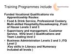 training programmes include