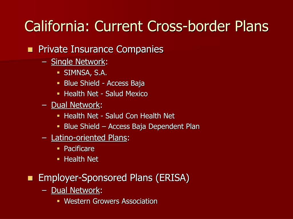 PPT - Cross-Border Health Care: The California Experience