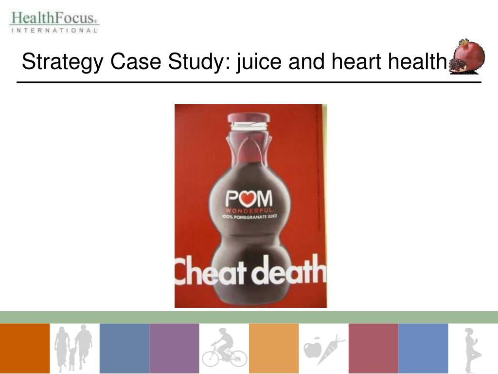Strategy Case Study: juice and heart health