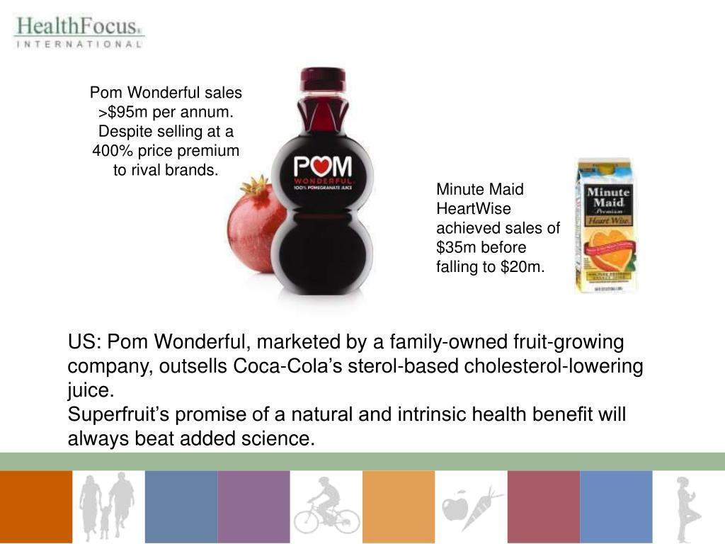 Pom Wonderful sales >