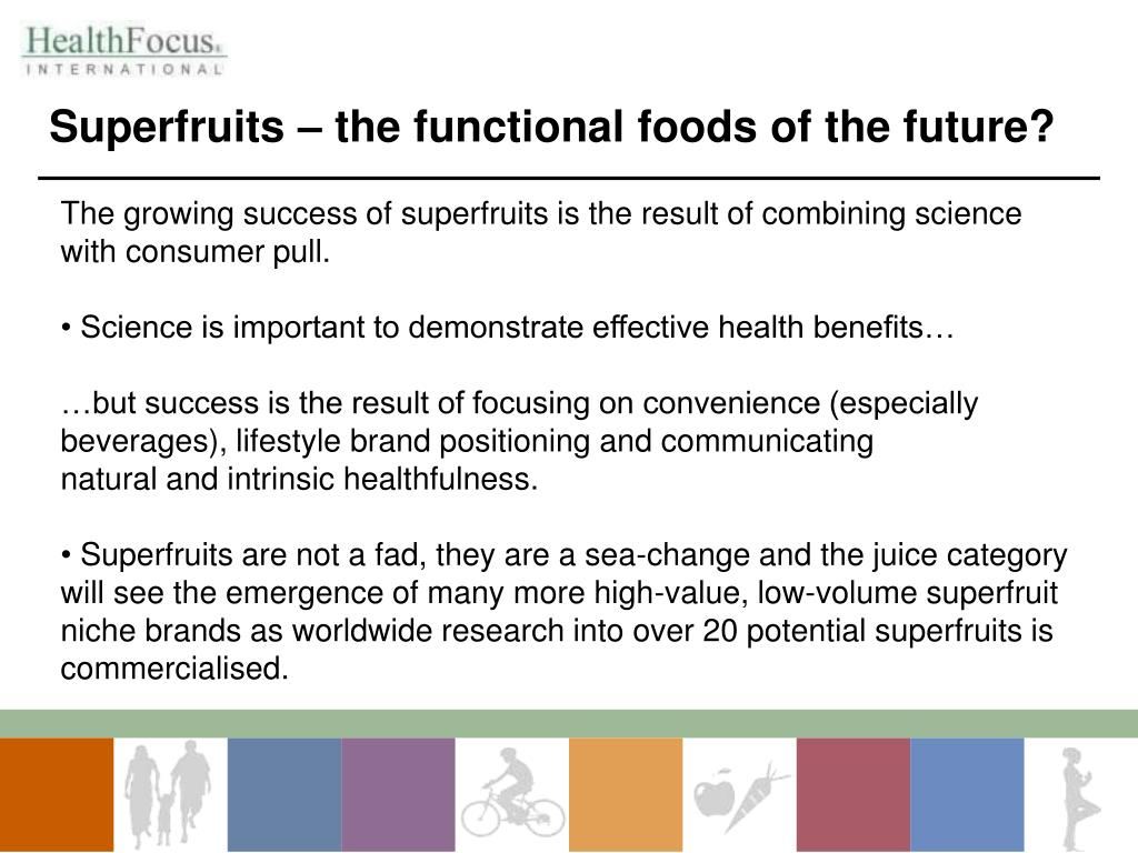 Superfruits – the functional foods of the future?