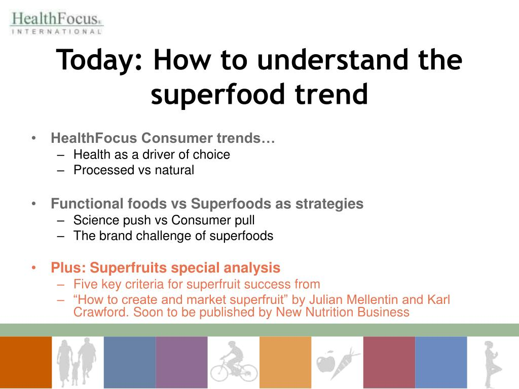 Today: How to understand the superfood trend