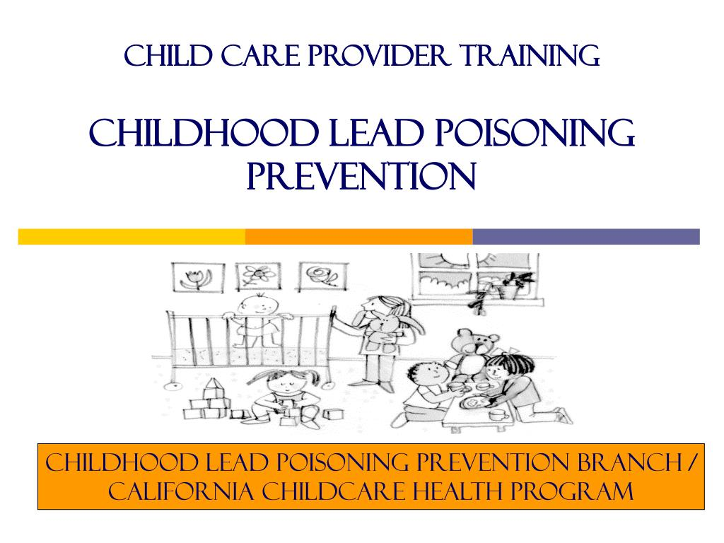 child care provider training childhood lead poisoning prevention l.