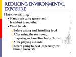 reducing environmental exposure16