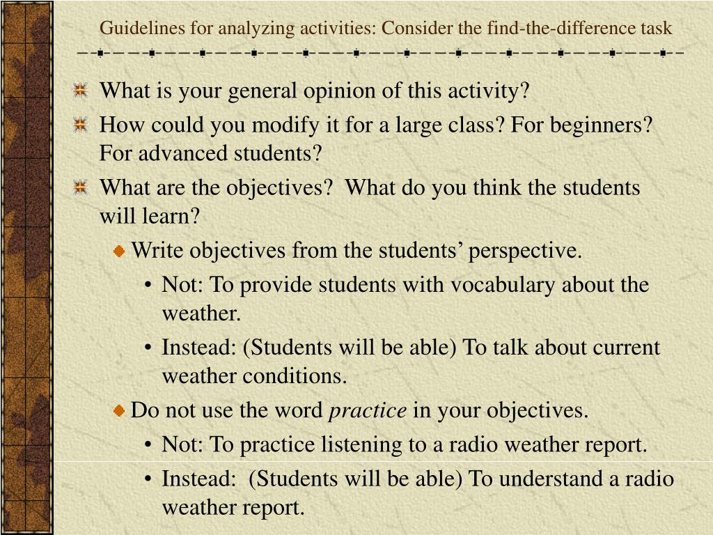Guidelines for analyzing activities: Consider the find-the-difference task