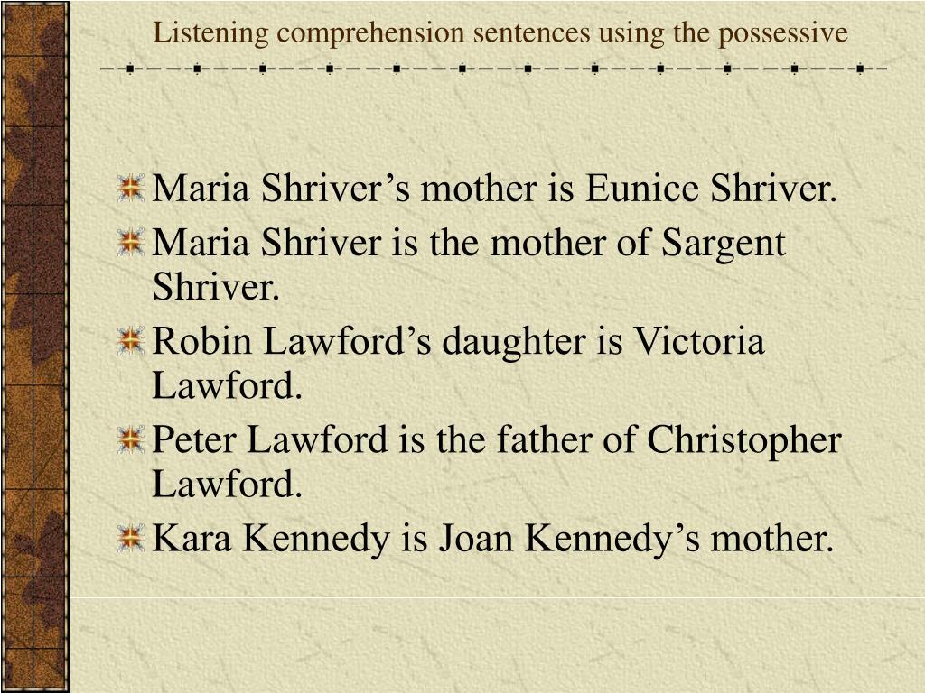 Listening comprehension sentences using the possessive