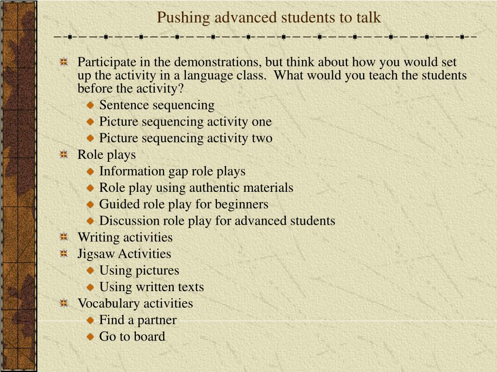 Pushing advanced students to talk