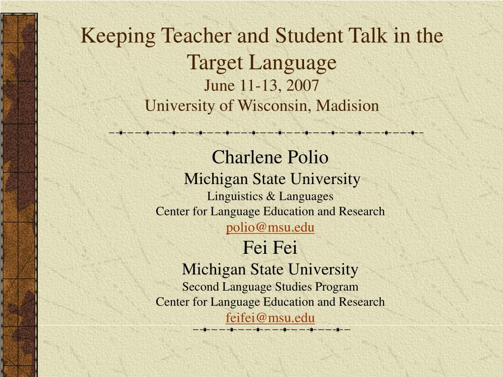 Keeping Teacher and Student Talk in the Target Language