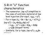 s r h u function characteristics