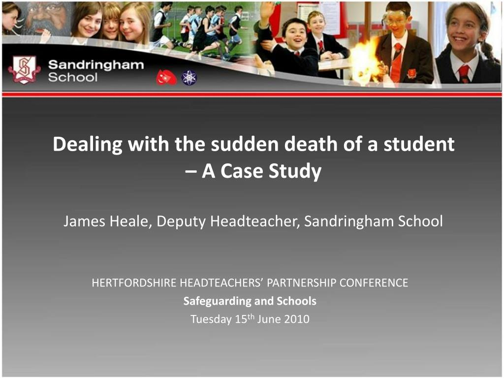 Dealing with the sudden death of a student – A Case Study