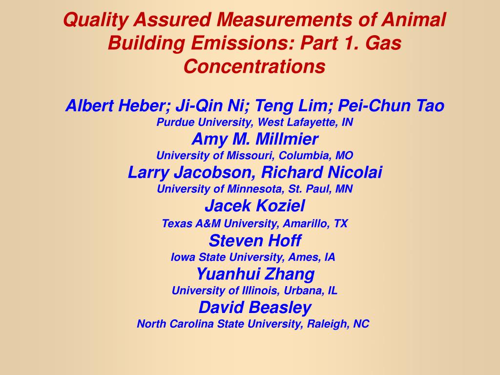 Quality Assured Measurements of Animal Building Emissions: Part 1. Gas Concentrations