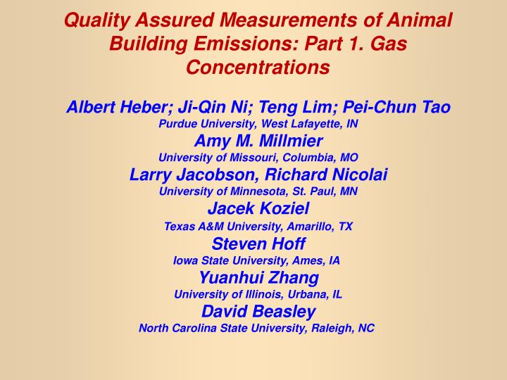 Quality assured measurements of animal building emissions part 1 gas concentrations