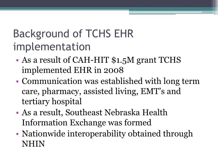 Background of TCHS EHR implementation