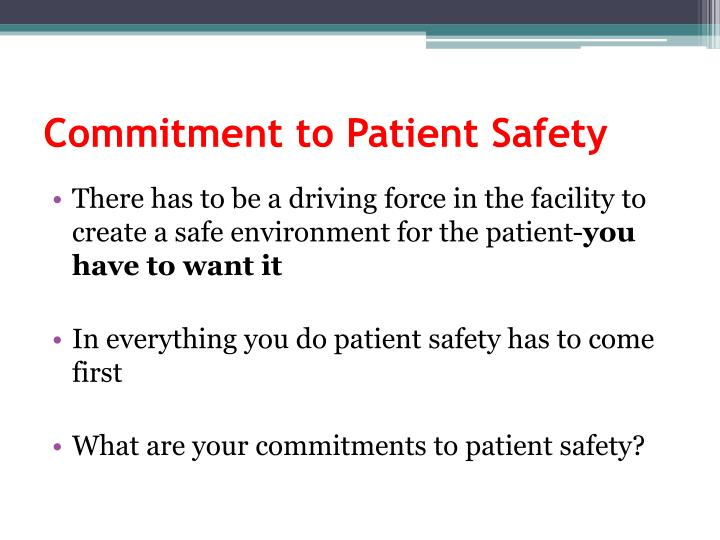 Commitment to Patient Safety