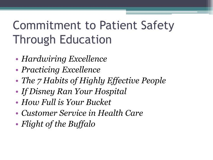 Commitment to Patient Safety Through Education