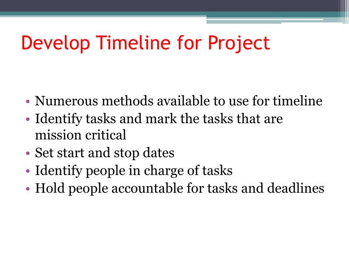 Develop Timeline for Project