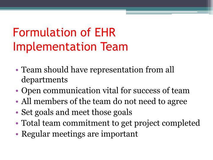 Formulation of EHR Implementation Team