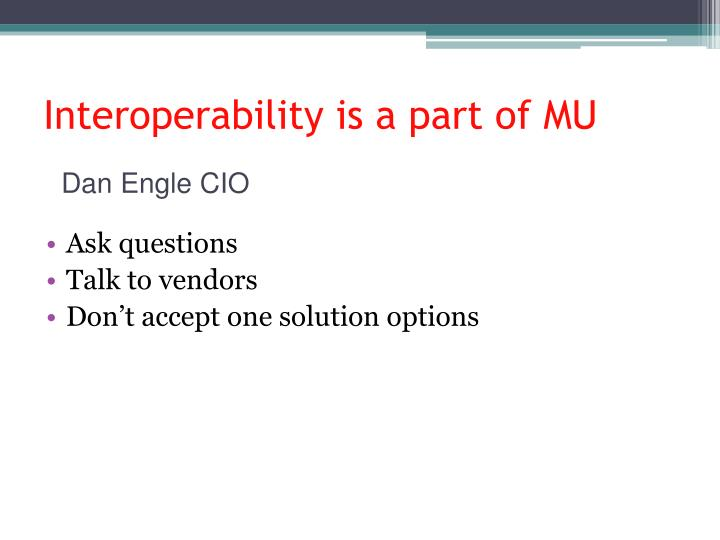Interoperability is a part of MU