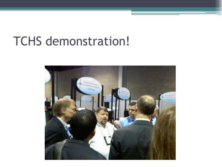 TCHS demonstration!