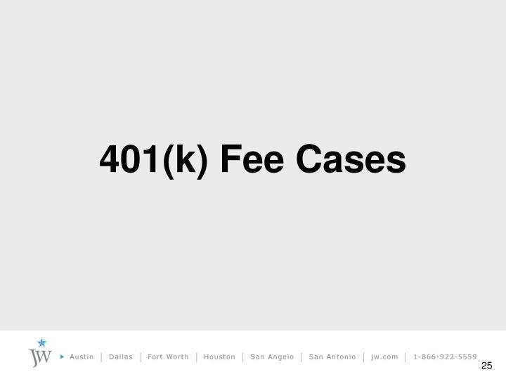 401(k) Fee Cases