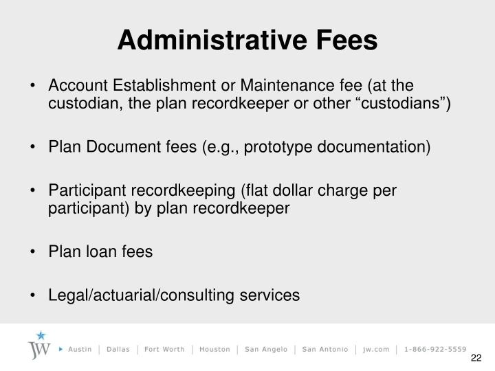 Administrative Fees
