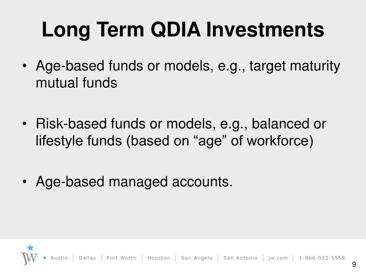 Long Term QDIA Investments
