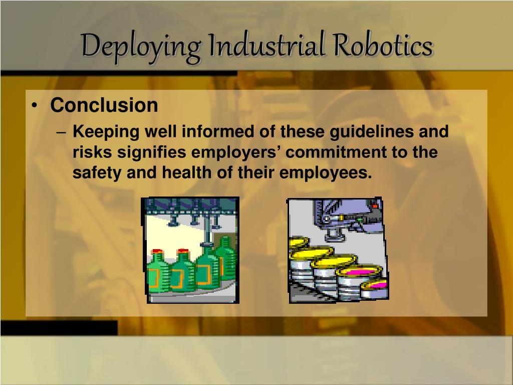 Deploying Industrial Robotics