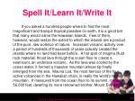spell it learn it write it30