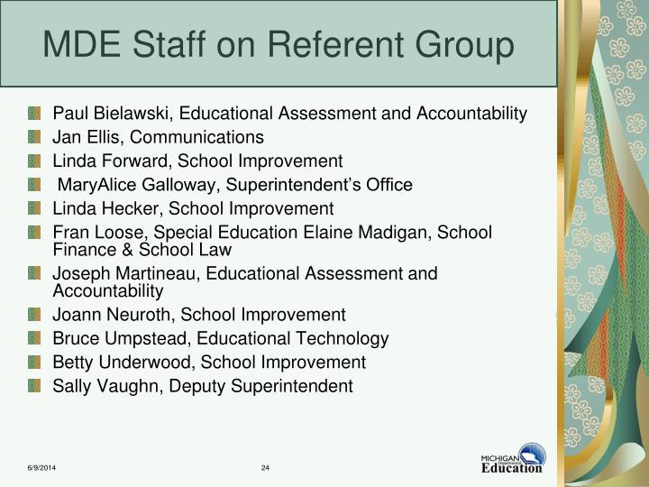 MDE Staff on Referent Group