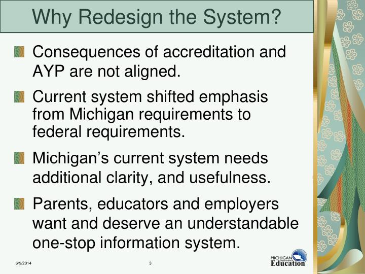 Why redesign the system