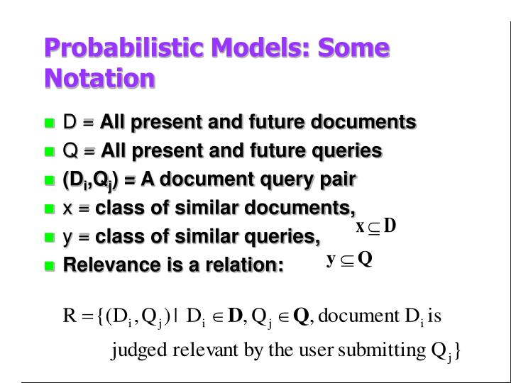 Probabilistic Models: Some Notation