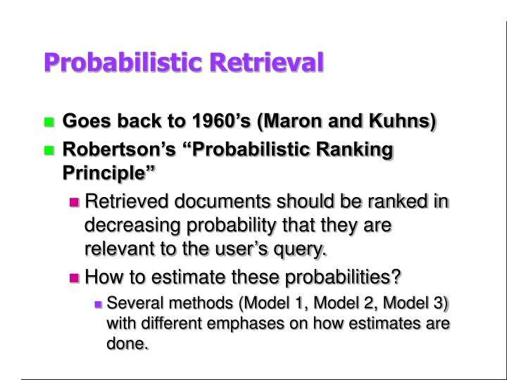 Probabilistic Retrieval