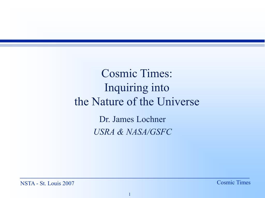 cosmic times inquiring into the nature of the universe