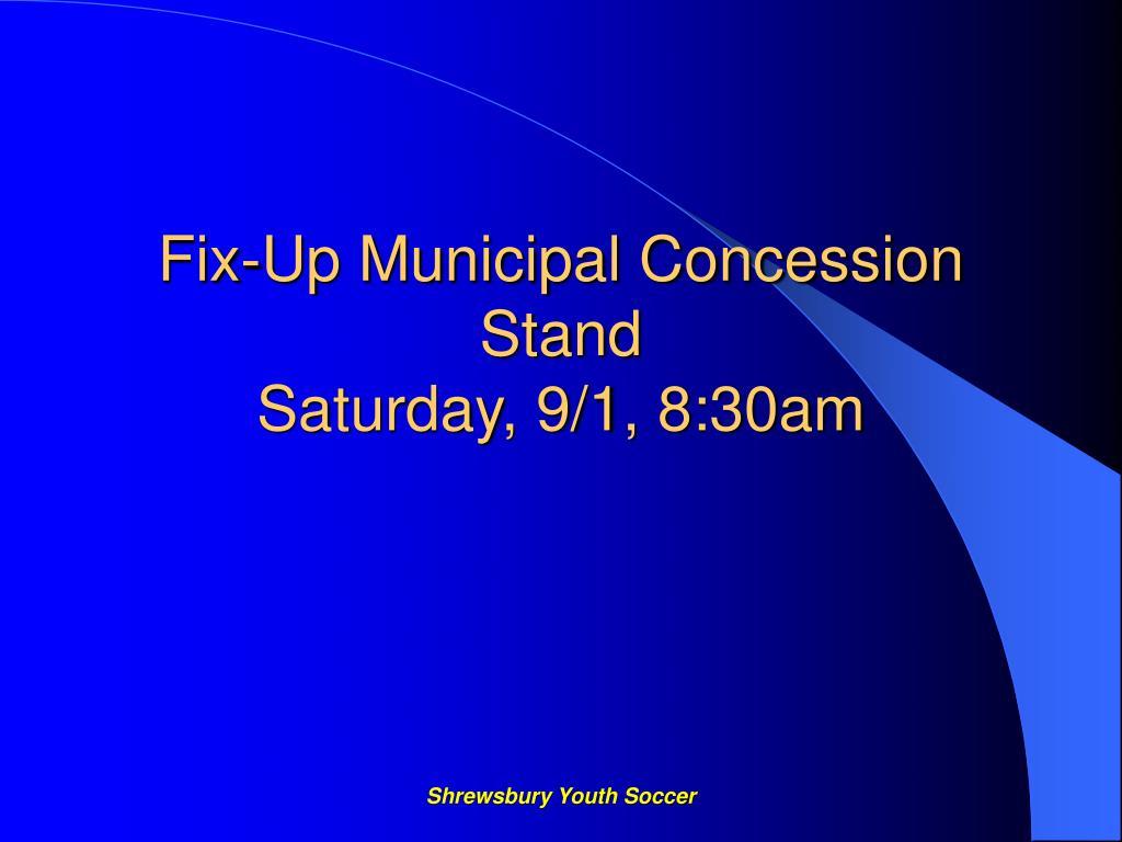 Fix-Up Municipal Concession Stand