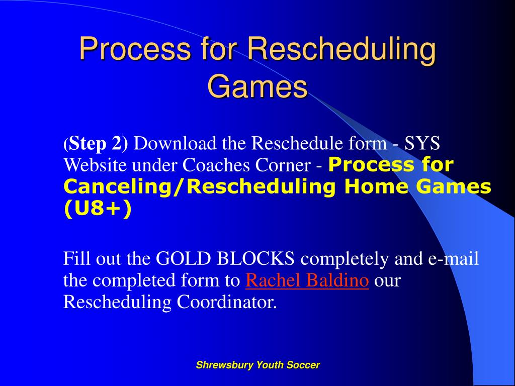 Process for Rescheduling Games