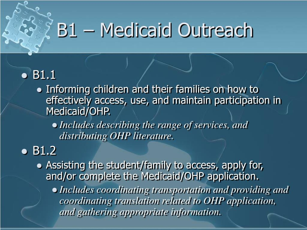 B1 – Medicaid Outreach
