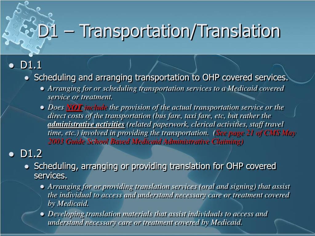 D1 – Transportation/Translation