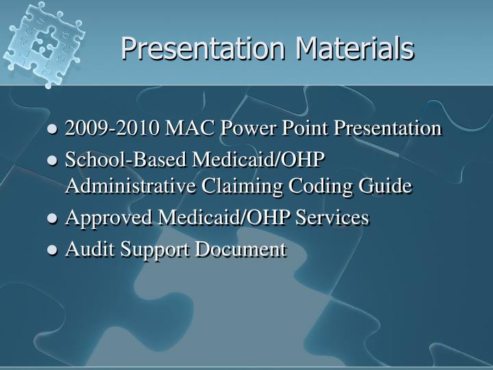 Presentation materials