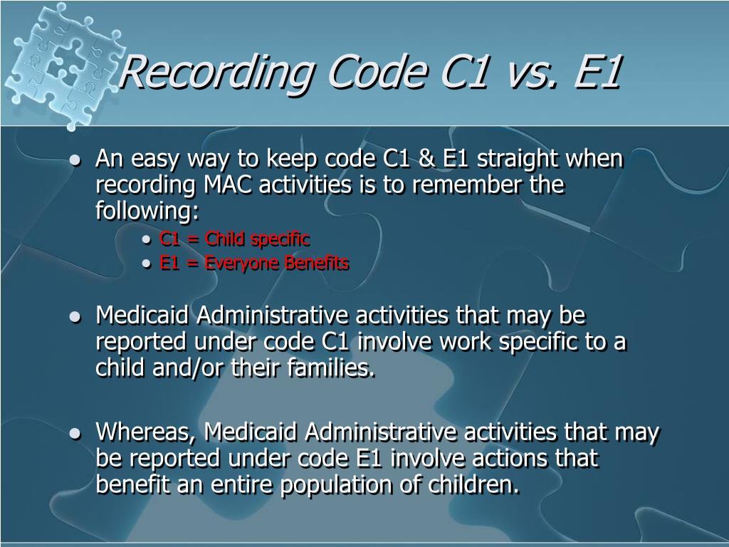 Recording Code C1 vs. E1