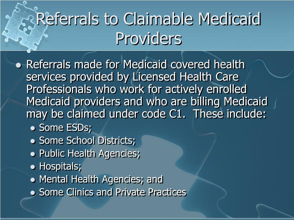 Referrals to Claimable Medicaid Providers
