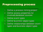 preprocessing process