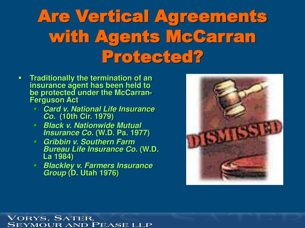 Are Vertical Agreements with Agents McCarran Protected?