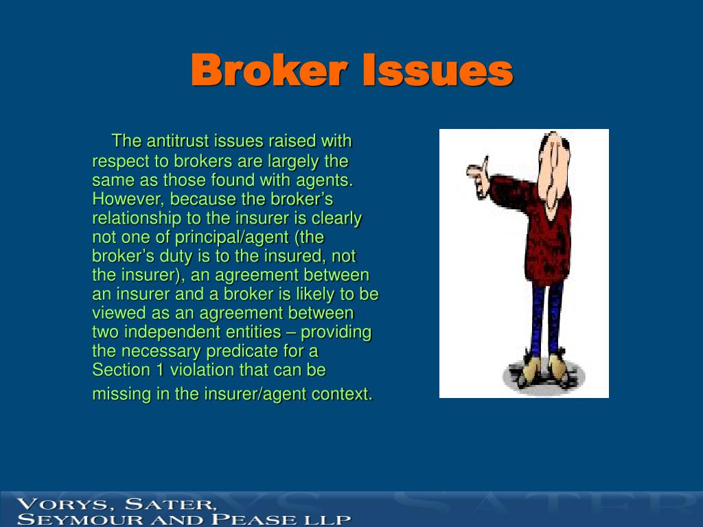 Broker Issues