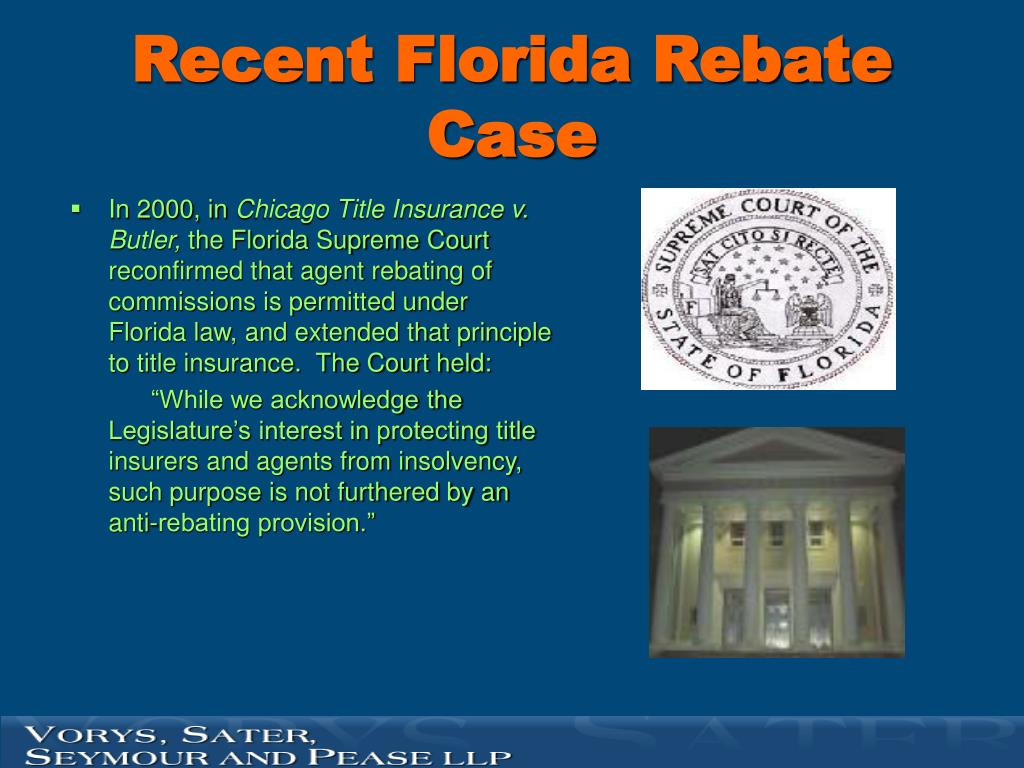 Recent Florida Rebate Case