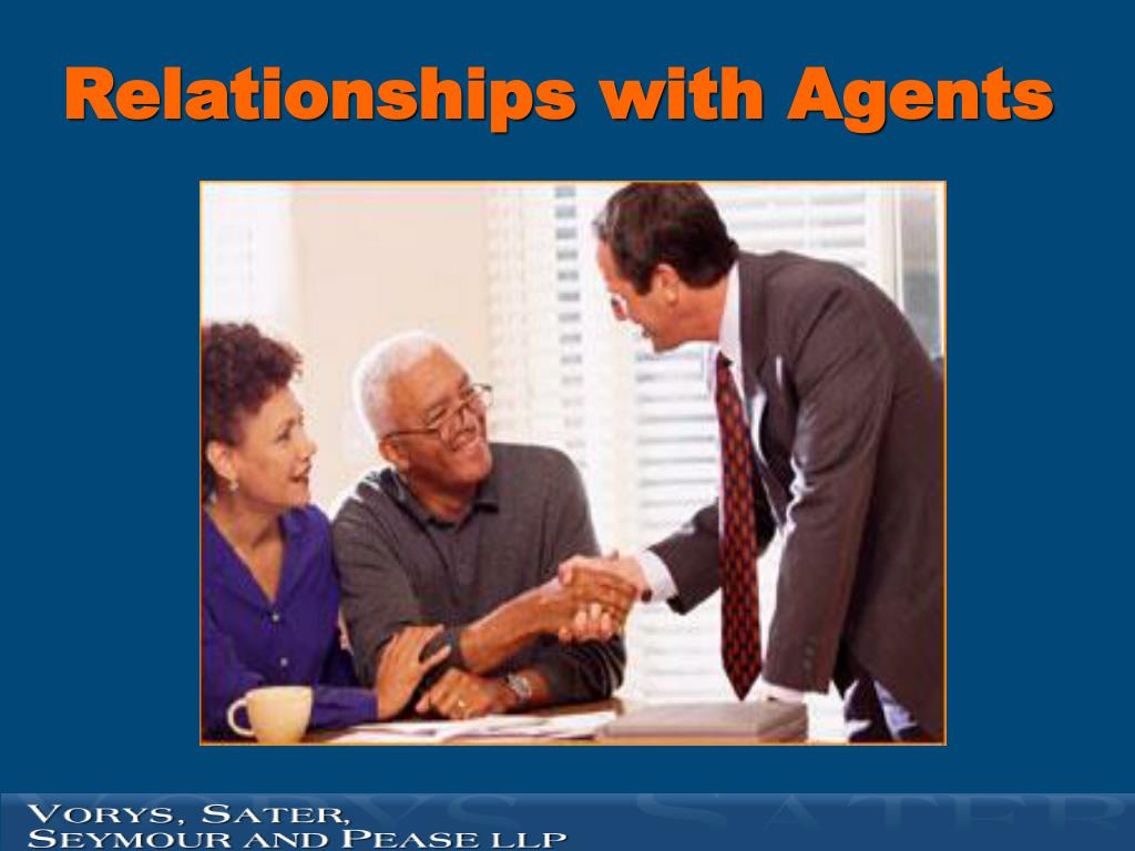 Relationships with Agents
