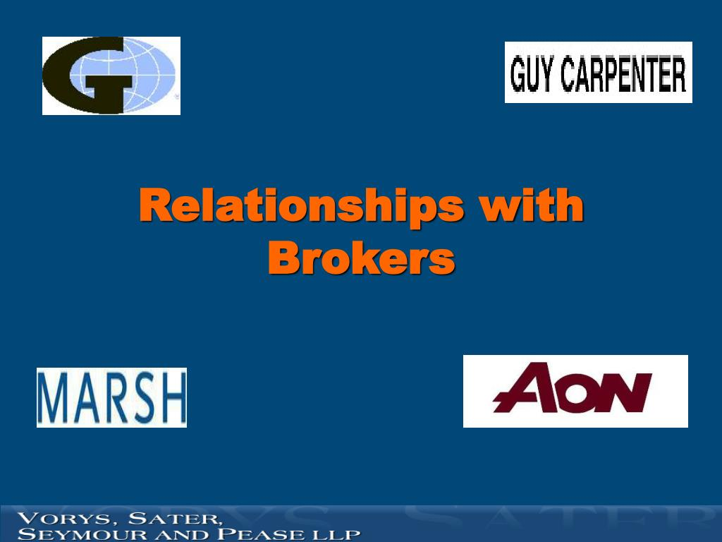 Relationships with Brokers